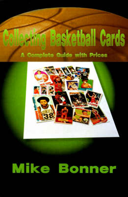 Collecting Basketball Cards: A Complete Guide with Prices