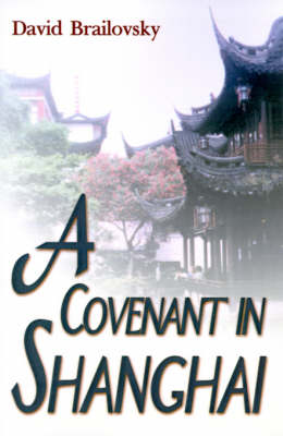 A Covenant in Shanghai