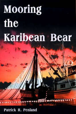 Mooring the Karibean Bear
