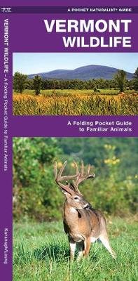 Vermont Wildlife: A Folding Pocket Guide to Familiar Species