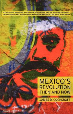 Mexico's Revolution: Then and Now