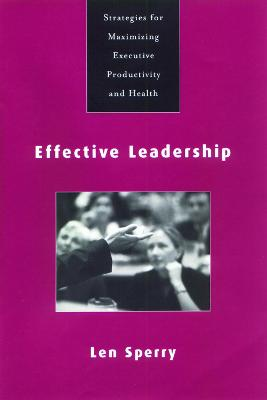 Effective Leadership: Strategies for Maximizing Executive Productivity and Health