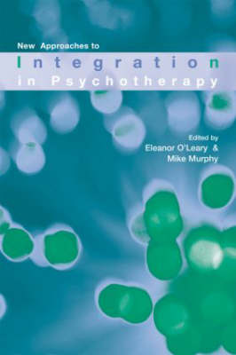 New Approaches to Integration in Psychotherapy