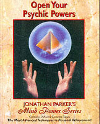 Open Your Psychic Powers