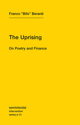 The Uprising: On Poetry and Finance