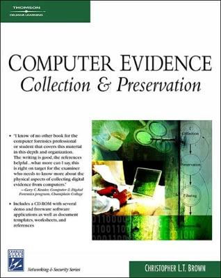 Computer Evidence: Collection & Preservation