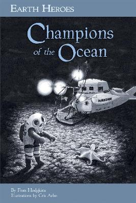Earth Heroes: Champions of the Oceans