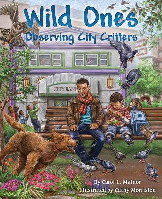 Wild Ones: Critters in the City