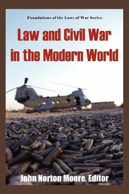 Law and Civil War in the Modern World.