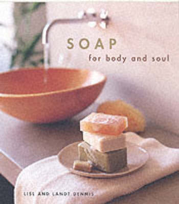 Soap: For Body and Soul