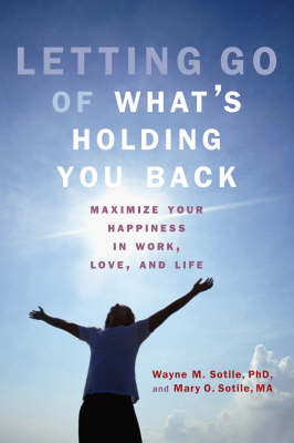 Letting Go of What's Holding You Back: Maximize Your Happiness