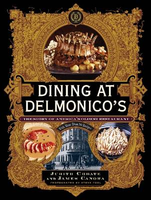 Dining at Delmonico's: Story of Ameri