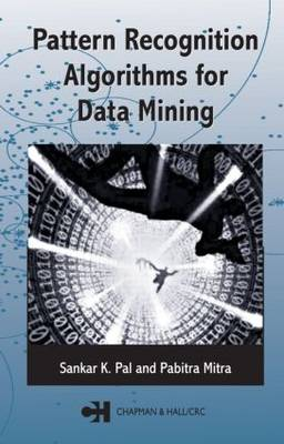 Pattern Recognition Algorithms for Data Mining: Scalability, Knowledge Discovery and Soft Granular Computing