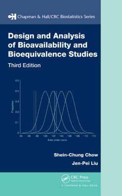 Design and Analysis of Bioavailability and Bioequivalence Studies, Third Edition