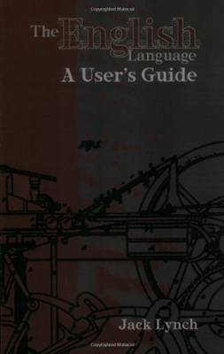The English Language: A User's Guide