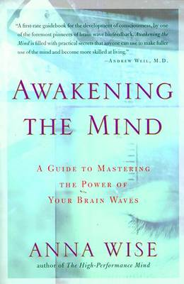 Awakening the Mind: A Guide to Mastering the Power of Your Brain Waves
