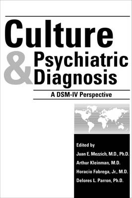 Culture and Psychiatric Diagnosis: A DSM-IV (R) Perspective
