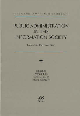 Public Administration in the Information Society: Essays on Risk and Trust