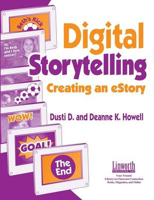 Digital Storytelling: Creating an eStory