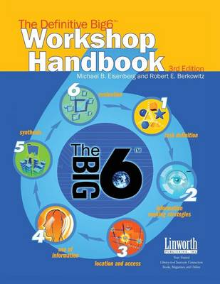 The Definitive Big6 Workshop Handbook, 3rd Edition