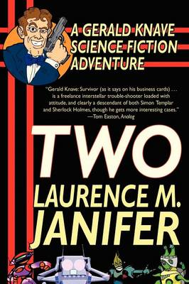 Two: A Gerald Knave Science Fiction Adventure