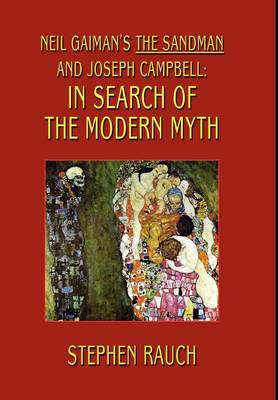 Neil Gaiman's the Sandman and Joseph Campbell: In Search of the Modern Myth