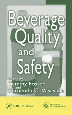 Beverage Quality and Safety: Principles and Applications