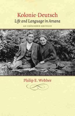 Kolonie-Deutsch: Life and Language in Amana