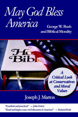 May God Bless America: George W. Bush and Biblical Morality
