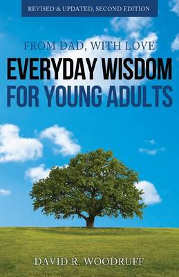 From Dad, with Love: Everyday Wisdom for Young Adults