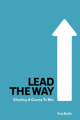 Lead the Way: Charting a Course to Win