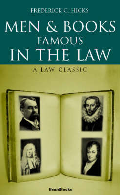 Men and Books Famous in the Law