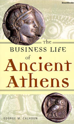 The Business Life of Ancient Athens