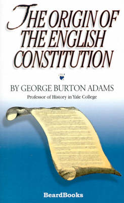 The Origin of the English Constitution