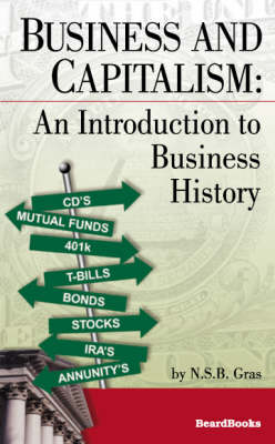 Business and Capitalism: An Introduction to Business History