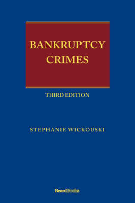 Bankruptcy Crimes Third Edition