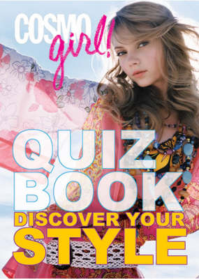 """""""Cosmogirl!"""" Quiz Book: Discover Your Style"""