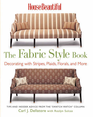 The Fabric Style Book: Decorating with Stripes, Plaids, Florals and More
