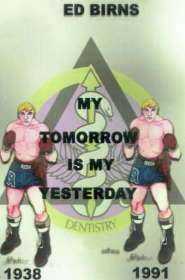 My Tomorrow is My Yesterday