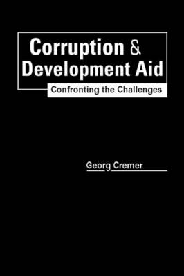Corruption & Development Aid: Confronting the Challenges