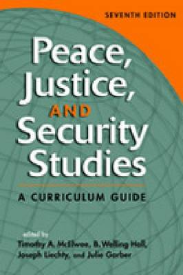Peace, Justice, and Security Studies: A Curriculum Guide
