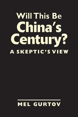 Will This be China's Century?: A Skeptic's View