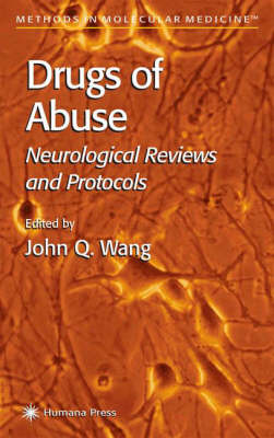 Drugs of Abuse: Neurological Reviews and Protocols