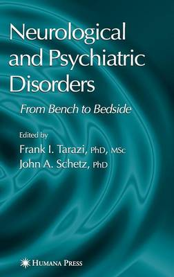 Neurological and Psychiatric Disorders: From Bench to Bedside