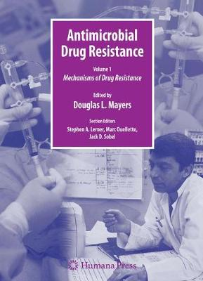 Antimicrobial Drug Resistance: Mechanisms of Drug Resistance, Vol. 1 Clinical and Epidemiological Aspects, Vol. 2
