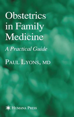 Obstetrics in Family Medicine: A Practical Guide