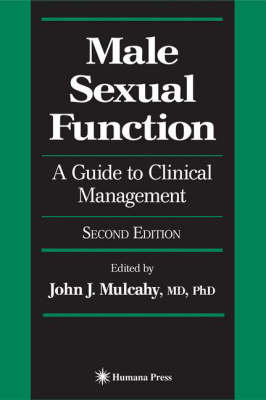 Male Sexual Function: A Guide to Clinical Management