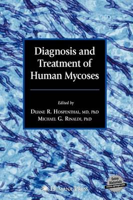 Diagnosis and Treatment of Human Mycoses