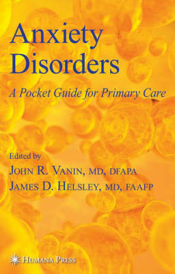 Anxiety Disorders: A Pocket Guide For Primary Care
