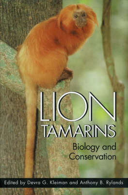 Lion Tamarins: Biology and Conservation